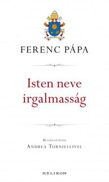 Ferenc pápa - Isten neve irgalmasság [eKönyv: epub, mobi]