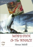 Herman Melville, Daniel Lazarus Jonesey, Murat Ukray - Moby Dick Or The Whale [eK�nyv: epub,  mobi]