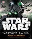 - - Star Wars - Zsivány Egyes - Képes Enciklopédia