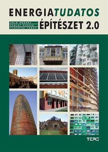 Zöld András-Szalay Zsuzsa-Csoknyai Tamás - Energiatudatos építészet 2.0
