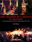 Danescu Aurel - The Shadow of a Prince in History [eKönyv: epub,  mobi]