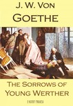J. W. Von Goethe, R. D. Boylan, Nathen Haskell Dole, Murat Ukray - The Sorrows of Young Werther [eK�nyv: epub,  mobi]