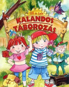 Szab� Zsolt - Lili �s Lala - Kalandos t�boroz�s