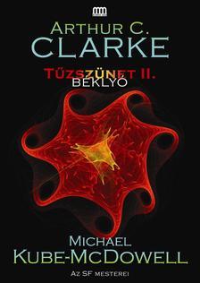 Arthur C. Clarke - Michael Kube-McDowell - Tűzszünet 2. - Béklyó