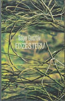 B�GER GUSZT�V - Edz�sterv