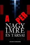 - A PER - NAGY IMRE ÉS TÁRSAI - 1958,  1989