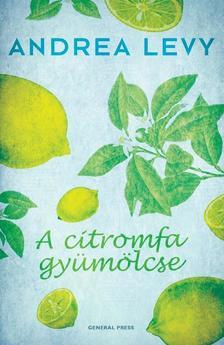 Andrea Levy - A citromfa gyümölcse #