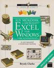Clarke, Brynly - �gy m�k�dik a Microsoft Excel for Windows t�bl�zatkezel� [antikv�r]