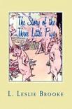 Murat Ukray L. Leslie Brooke, - The Story of the Three Little Pigs [eKönyv: epub,  mobi]