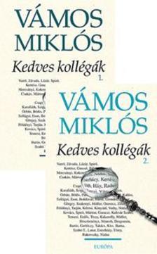 VÁMOS MIKLÓS - KEDVES KOLLÉGÁK 1-2.