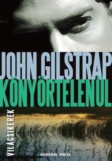 John Gilstrap - K�ny�rtelen�l #