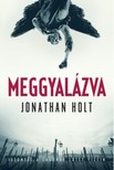 Jonathan Holt - Meggyal�zva [eK�nyv: epub, mobi]