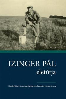 Izinger Anna szerk. - Izinger P�l �let�tja