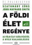 SZATHM�RY E�RS-SMITH, JOHN MAYNARD - A f�ldi �let reg�nye