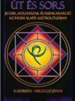 Kartikeya - Melocco János - Út és sors - jegyek,  holdházak és reinkarnáció az indiai alapú asztrológiában