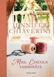 Jennifer Chiaverini - Mrs. Lincoln varr�n�je