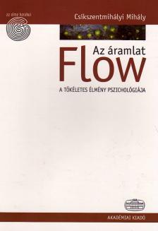 Csíkszentmihályi Mihály - FLOW - AZ ÁRAMLAT