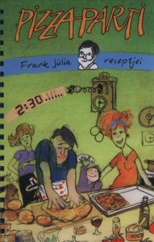 Frank Júlia - PIZZAPARTI - (AKCIÓS)