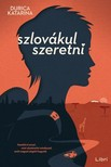 Durica Katarina - Szlov�kul szeretni [eK�nyv: epub,  mobi]