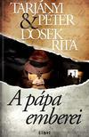 TARJ�NYI P�TER - DOSEK RITA - A p�pa emberei