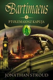 Jonathan Stroud - Ptolemaiosz kapuja [eK�nyv: epub, mobi]