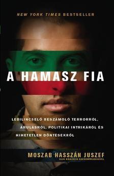 Moszab Hassz�n Juszef - A HAMASZ FIA