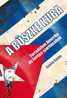 Szarka Evelin - A b�szke Kuba