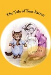Murat Ukray Beatrix Potter, - The Tale of Tom Kitten [eKönyv: epub,  mobi]