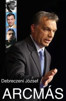DEBRECZENI J�ZSEF - Arcm�s