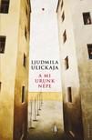 Ljudmila Ulickaja - A mi urunk n�pe [eK�nyv: epub, mobi]