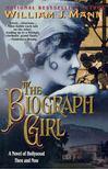Mann, William J. - The Biograph Girl [antikvár]
