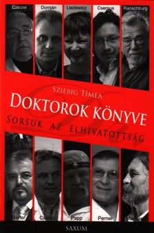 Sziebig Tímea - DOKTOROK KÖNYVE