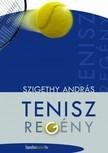 Szigethy Andr�s - Teniszreg�ny [eK�nyv: epub,  mobi]