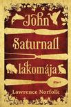 Lawrence Norfolk - John Saturnall lakom�ja