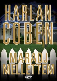 Harlan Coben - Maradj mellettem #