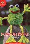 KALK, BARBARA - Pompon breki és barátai #