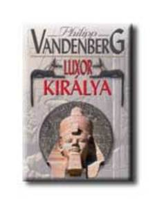 Philipp Vandenberg - Luxor királya