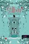 Kerstin Gier - Silber - Az álmok második könyve (Silber 2.)