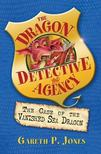 JONES, GARETH P. - The Dragon Detective Agency - The Case of the Vanished Sea Dragon [antikvár]