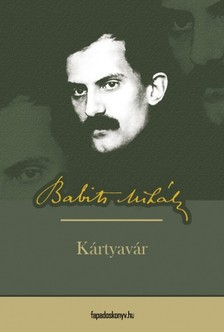 Babits Mih�ly - K�rtyav�r [eK�nyv: epub, mobi]