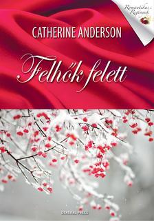 Catherine Anderson - Felh�k felett