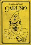 Stanley Jackson - Caruso [antikvár]