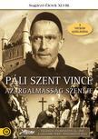. - P�li Szent Vince - Az irgalmass�g szentje