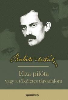 Babits Mih�ly - Elza Pil�ta [eK�nyv: epub, mobi]