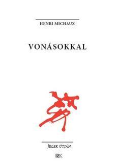 Henri Michaux - Von�sokkal