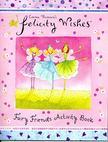 Emma Thomson - Fairy Friends Activity Book [antikvár]