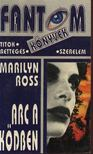 Ross, Marilyn - Arc a k�dben [antikv�r]