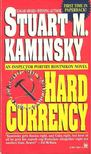 KAMINSKY, STUART M. - Hard Currency [antikvár]