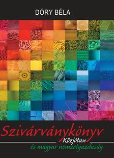 D�ry B�la dr. - Sziv�rv�nyk�nyvK�zj�tan �s magyar nemzetgazdas�g