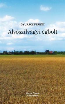 Gyurácz Ferenc - Alsószilvágyi égbolt